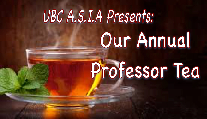 UBC ASIA Presents: Our Annual Professor Tea